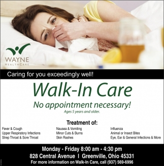 Walk-In Care No appointment necessary!