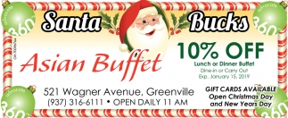 10% off lunch or dinner buffet!