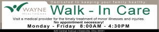 Walk - In Care