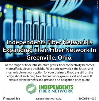 Independents Fiber Network Is Expanding Their Fiber Network In Greenville, Ohio