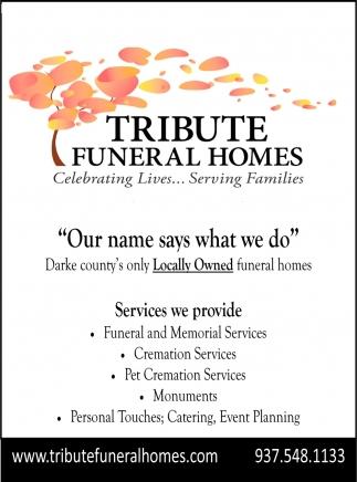 Celebrating Lives... Serving Families